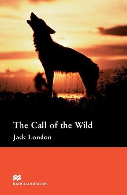 Book The Call of the Wild: Pre-Intermediate ELT/ESL Graded Reader by London, Jack