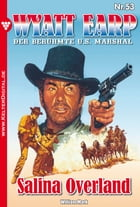 Wyatt Earp 53 - Western: Salina Overland by William Mark