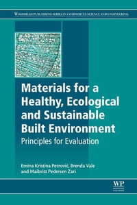 Materials for a Healthy, Ecological and Sustainable Built Environment: Principles for Evaluation