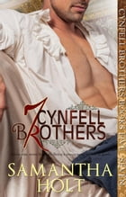 Cynfell Brothers Books 5 - 7: Cynfell Brothers by Samantha Holt