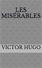 Les Misérables (5 Volumes) by by Victor Hugo