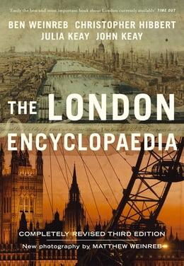 Book The London Encyclopaedia (3rd Edition) by Christopher Hibbert