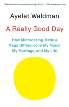 A Really Good Day Cover Image