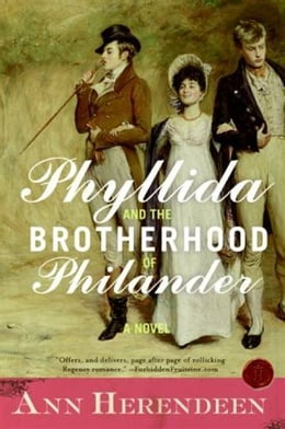 Book Phyllida and the Brotherhood of Philander: A Bisexual Regency Romance by Ann Herendeen