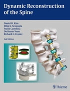 Dynamic Reconstruction of the Spine by Daniel H. Kim