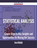 9781489152107 - Gerard Blokdijk: Statistical Analysis - Simple Steps to Win, Insights and Opportunities for Maxing Out Success - 書