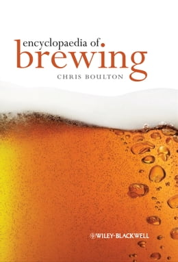 Book Encyclopaedia of Brewing by Christopher Boulton