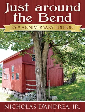 Just around the Bend: 25th Anniversary Edition