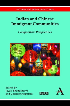 Indian and Chinese Immigrant Communities Comparative Perspectives