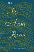By Avon River by H.D.