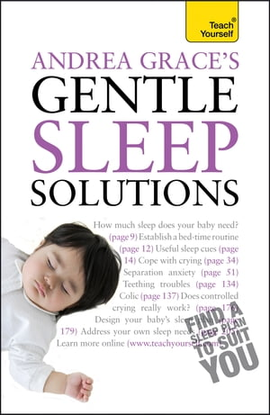 Andrea Grace's Gentle Sleep Solutions: Teach Yourself