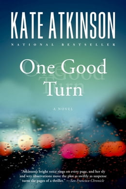 Book One Good Turn: A Jolly Murder Mystery by Kate Atkinson