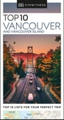 DK Eyewitness Top 10 Vancouver and Vancouver Island Cover Image