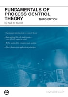 Fundamentals of Process Control Theory, 3rd Edition by P.W. Murrill