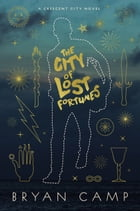 The City of Lost Fortunes Cover Image