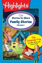 Stories to Share: Family Stories Volume 2 by Highlights for Children