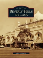 Beverly Hills:: 1930-2005 by Marc Wanamaker