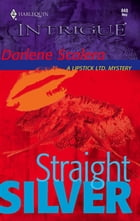 Straight Silver by Darlene Scalera