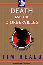 Death and The D'Urbervilles by Tim Heald