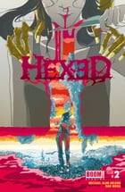 Hexed #2 by Michael Alan Nelson