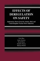 Effects of Deregulation on Safety: Implications Drawn from the Aviation, Rail, and United Kingdom…