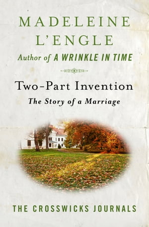 Two-Part Invention The Story of a Marriage
