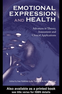 Book Emotional Expression and Health: Advances in Theory, Assessment and Clinical Applications by Nyklcek, Ivan