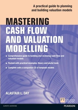 Book Mastering Cash Flow and Valuation Modelling by Alastair Day