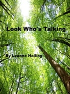Look Who's Talking by Leanne Halling