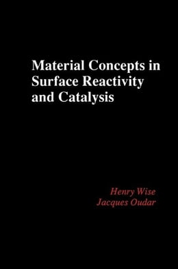 Book Material Concepts in Surface Reactivity and Catalysis by Wise, Henry