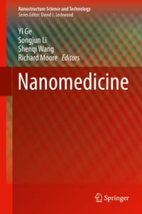 Nanomedicine: Principles and Perspectives