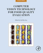 Computer Vision Technology for Food Quality Evaluation by Da-Wen Sun