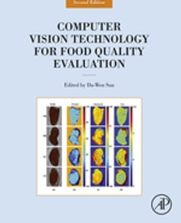 Book Computer Vision Technology for Food Quality Evaluation by Da-Wen Sun
