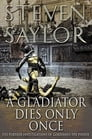 A Gladiator Dies Only Once Cover Image