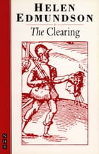 The Clearing (NHB Modern Plays) by Helen Edmundson