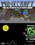 The Ultimate Player's Guide to Minecraft e8c35882-30a7-4caa-a7a8-2630d28844d7