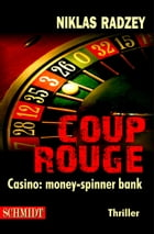 COUP ROUGE: Casino: money-spinner bank by Niklas Radzey