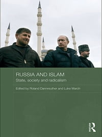 Russia and Islam: State, Society and Radicalism