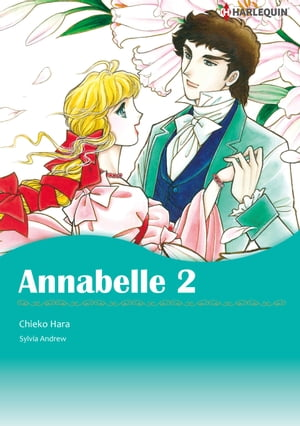 Annabelle 2 (Harlequin Comics): Harlequin Comics by Sylvia Andrew