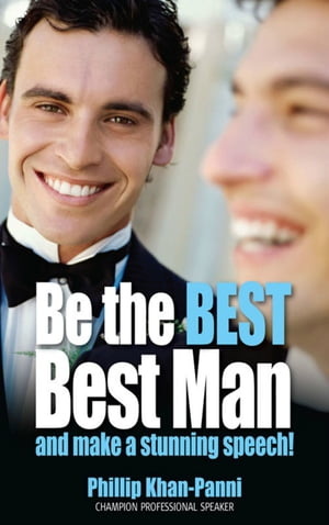 Be the Best,  Best Man & Make a Stunning Speech!