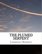 The Plumed Serpent by David Herbert Lawrence