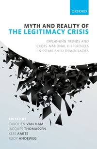 Myth and Reality of the Legitimacy Crisis: Explaining Trends and Cross-National Differences in…