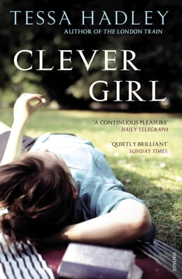 Book Clever Girl by Tessa Hadley