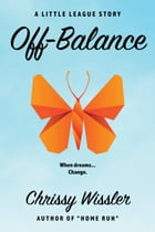 Off-Balance by Chrissy Wissler