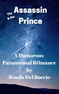 The Assassin and the Prince: A Humorous Paranormal Fantasy be70edda-35c6-41ff-b438-73917d219692