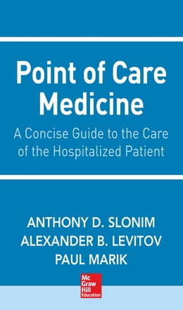 Book Point of Care Medicine by Anthony Slonim