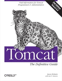 Tomcat: The Definitive Guide: The Definitive Guide