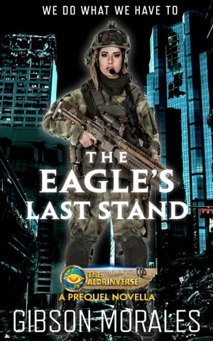The Eagle's Last Stand