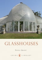 Glasshouses by Ms Fiona Grant