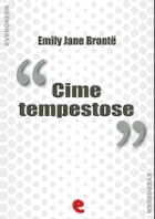 Cime Tempestose (Wuttering Hights) by Emily Jane Brontë